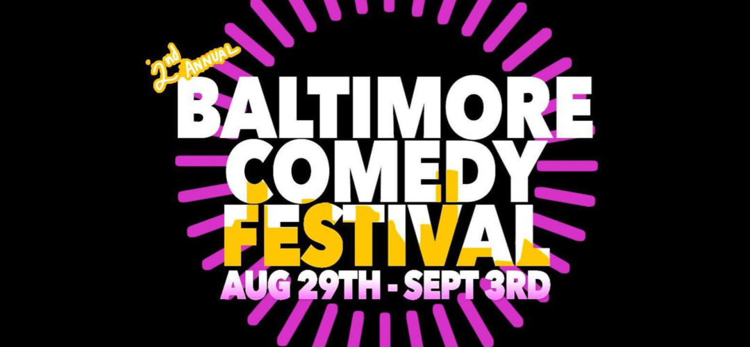 Baltimore Comedy Festival Showcase